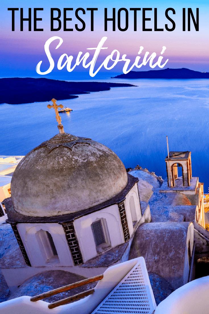 Where to stay Santorini - Greece