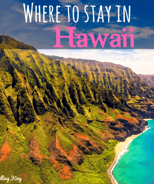 Where to stay in Hawaii as a first time visitor