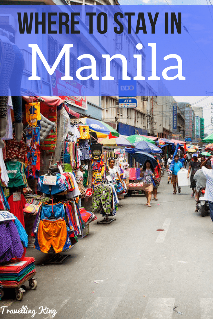 MUST Read - Comprehensive Guide on Where to stay in Manila for 2019