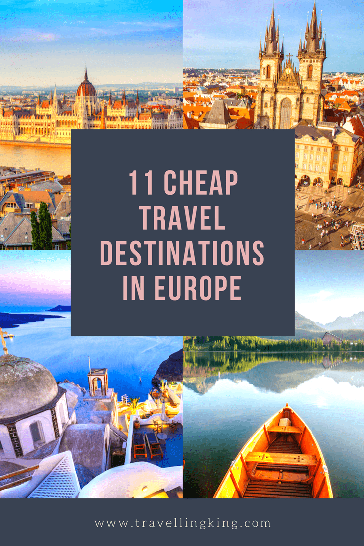 11 Cheap Travel Destinations In Europe