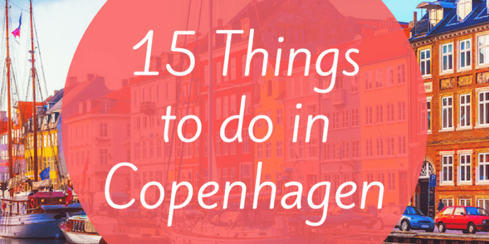 15 things to do in Copenhagen