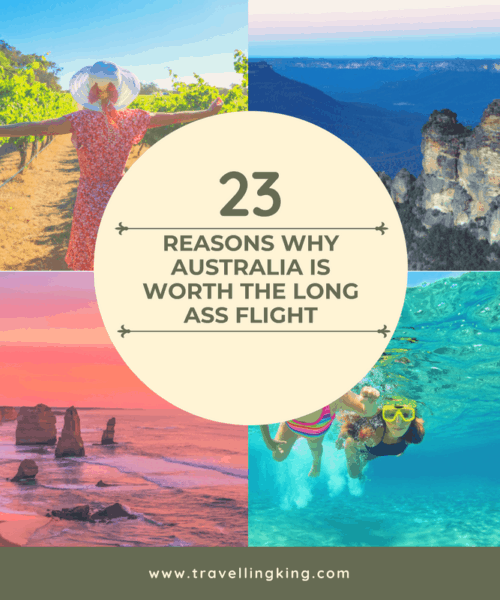 23 Reasons Why Australia Is Worth The Long Ass Flight
