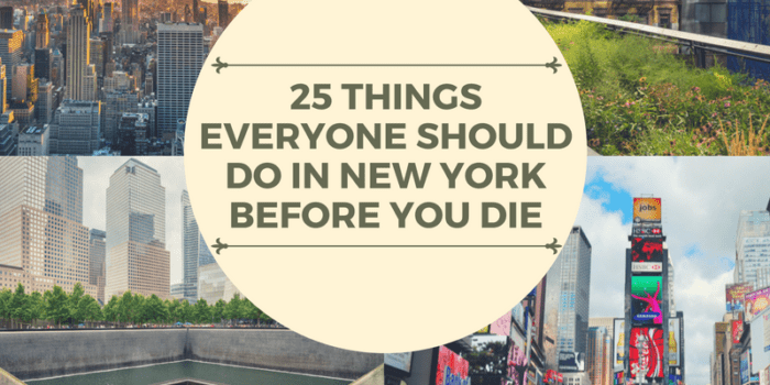 25 Things Everyone Should Do In New York Before You Die