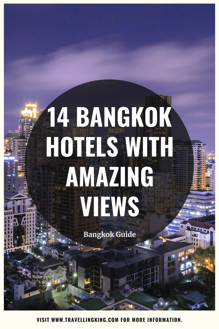 14 Bangkok Hotels with Amazing Views