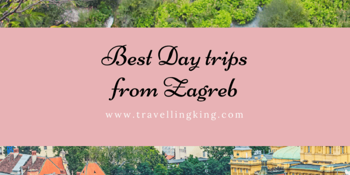 Best Day trips from Zagreb