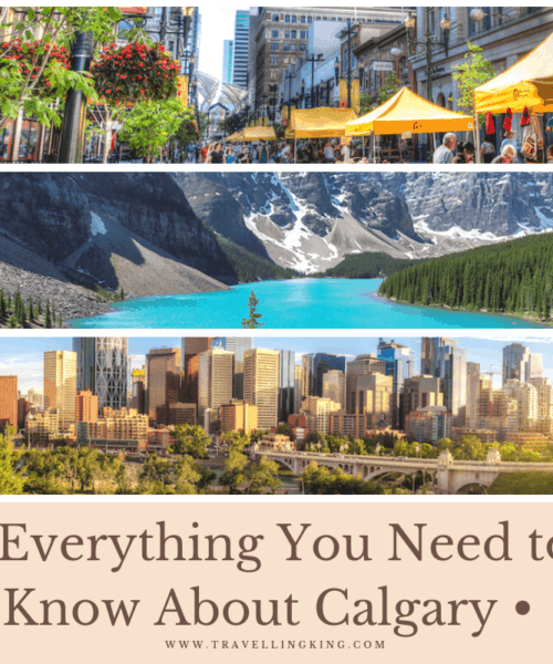 Everything You Need to Know About Calgary