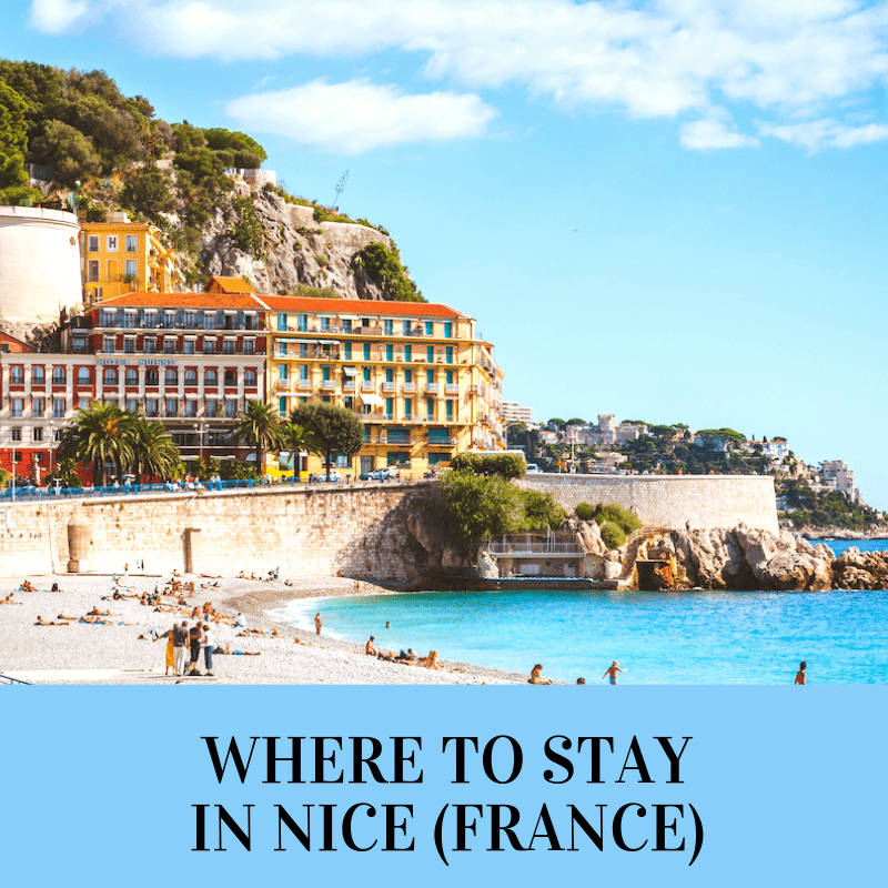 Must Read Where To Stay In Nice Comprehensive Guide For 2020