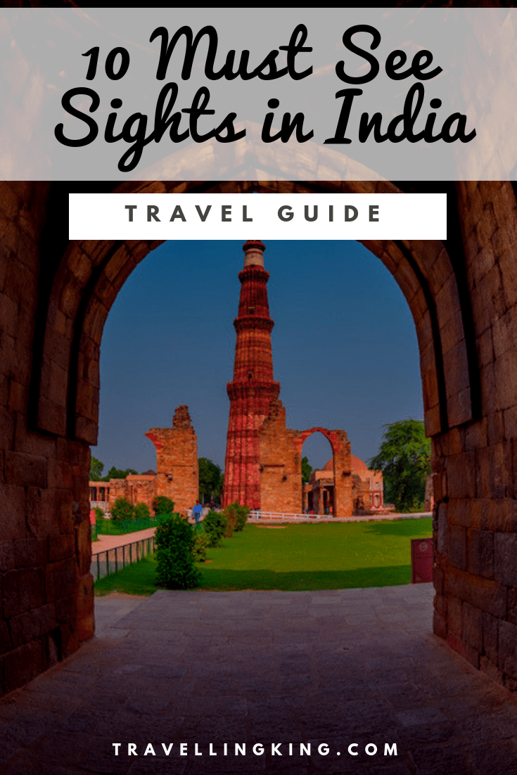 10 Must See Sights in India