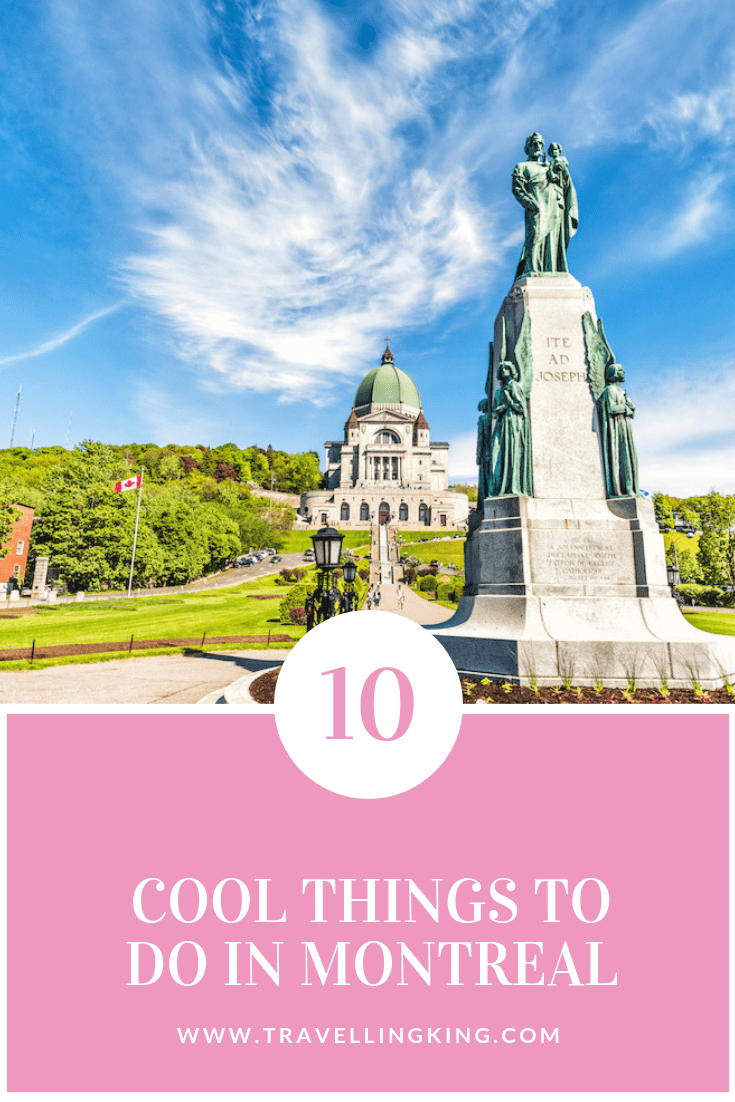 10 Cool Things to do in Montreal