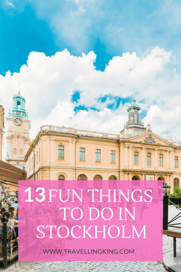 13 Fun Things to do in Stockholm