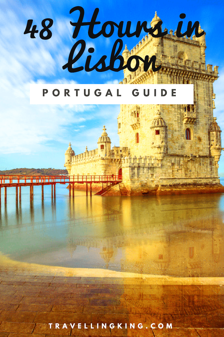 48 Hours in Lisbon - A 2 Day Itinerary