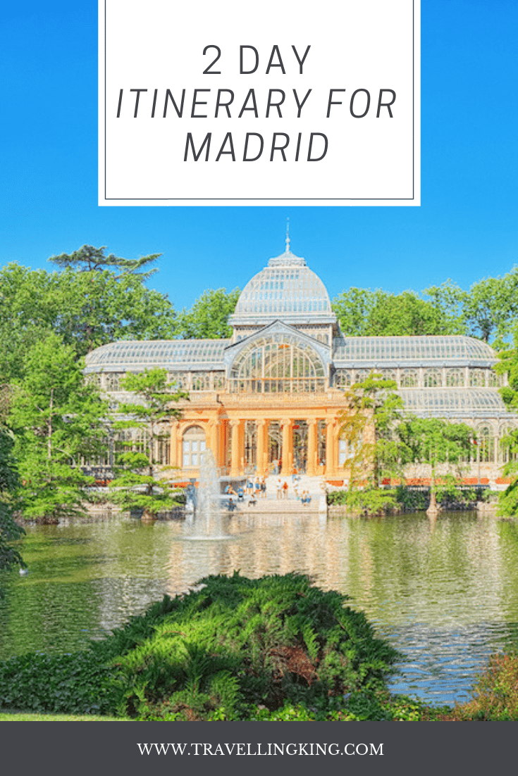 48 hours in Madrid - 2 Day Itinerary