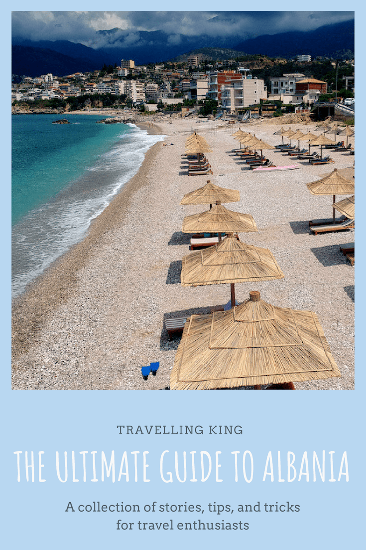The Ultimate Guide to Albania