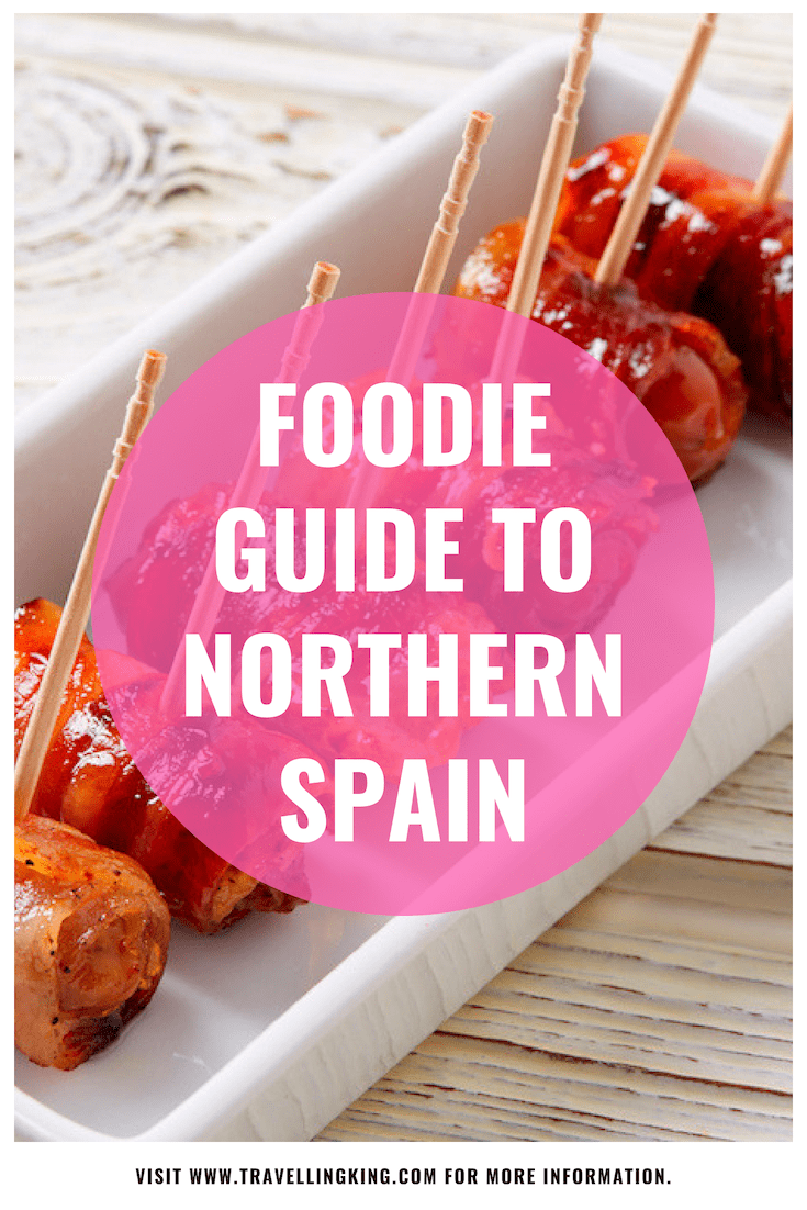 Foodie Guide to Northern Spain