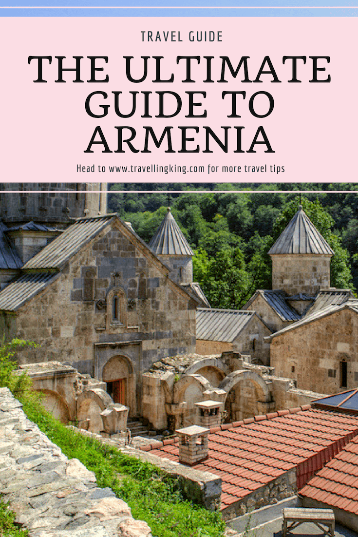 The Ultimate Guide to Armenia