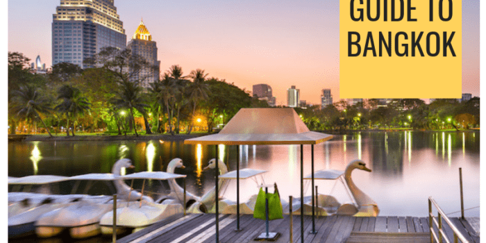 The Ultimate Guide to Bangkok