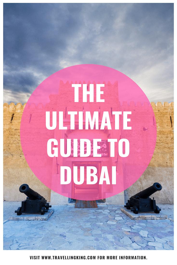The Ultimate Guide to Dubai