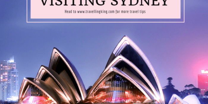 The Ultimate Guide to Visiting Sydney