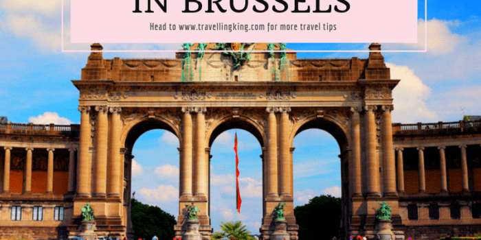 Ultimate Guide on Things to do in Brussels