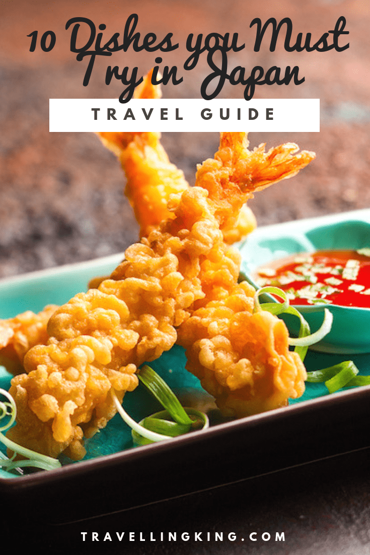 10 Dishes you Must Try in Japan