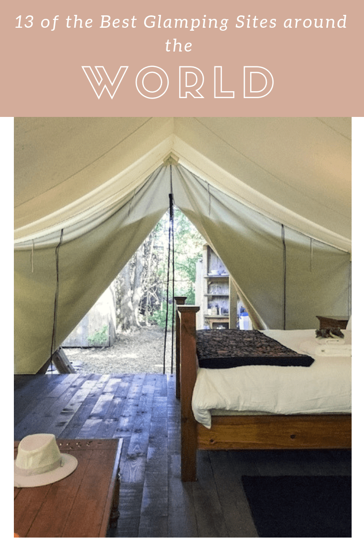 13 of the Best Glamping Sites around the World