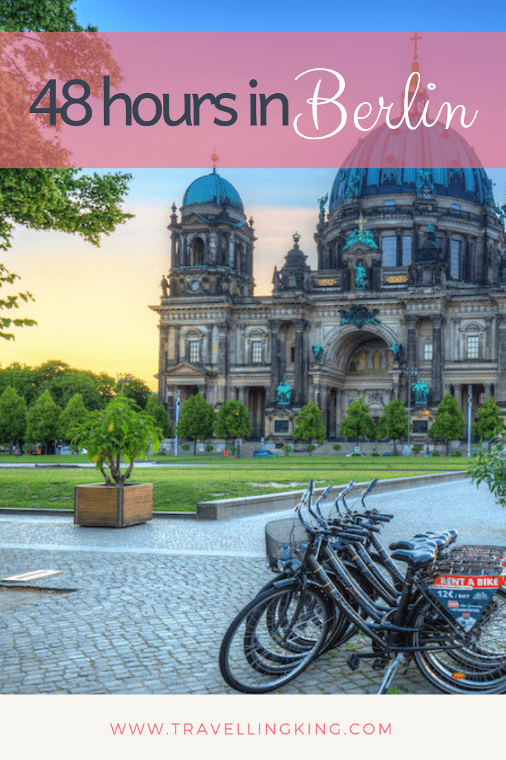 48 Hours in Berlin - 2 Day Itinerary