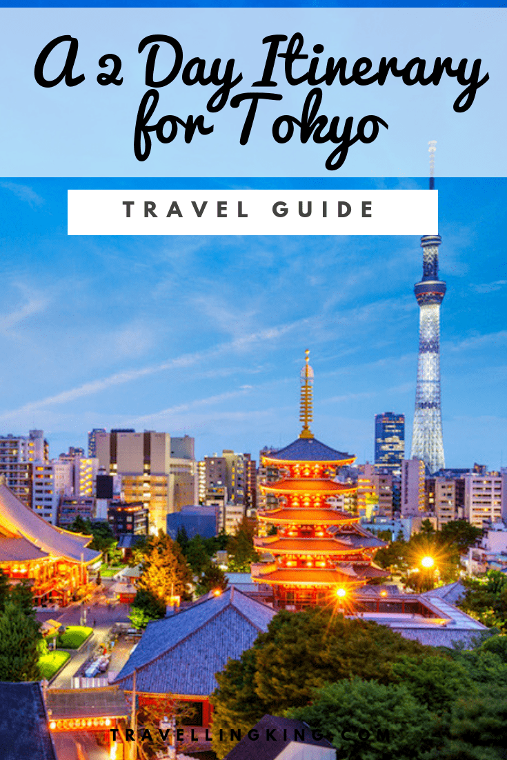 48 Hours in Tokyo - A 2 Day Itinerary