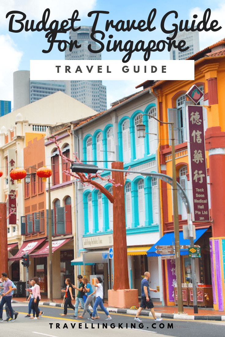 Budget Travel Guide For Singapore