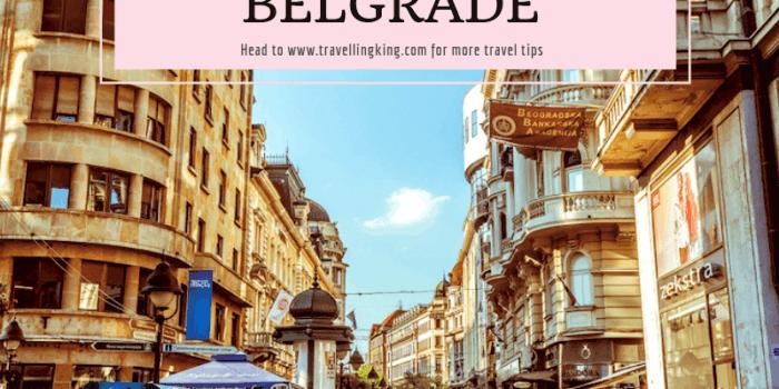 The Ultimate Guide to Belgrade