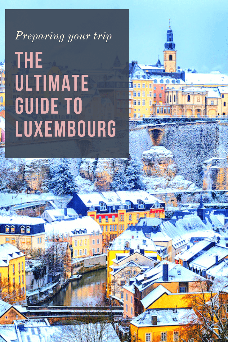 The Ultimate Guide to Luxembourg