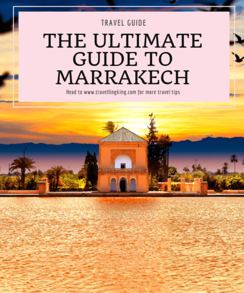 The Ultimate Guide to Marrakech