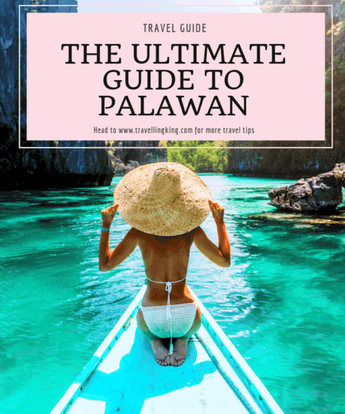 The Ultimate Guide to Palawan