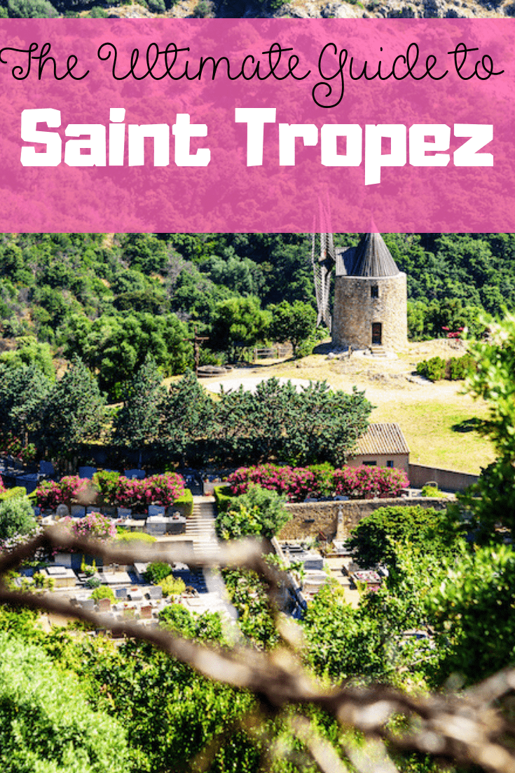 The Ultimate Guide to Saint Tropez