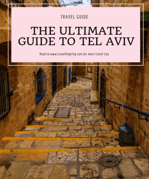 The Ultimate Guide to Tel Aviv