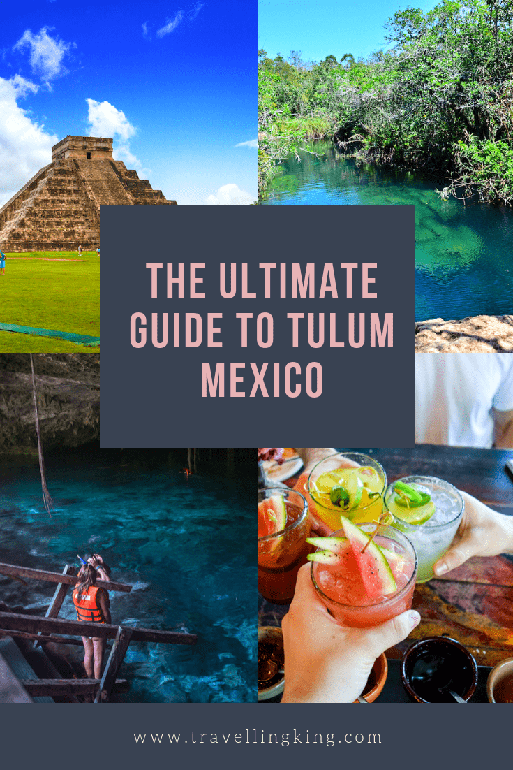 The Ultimate Guide to Tulum Mexico
