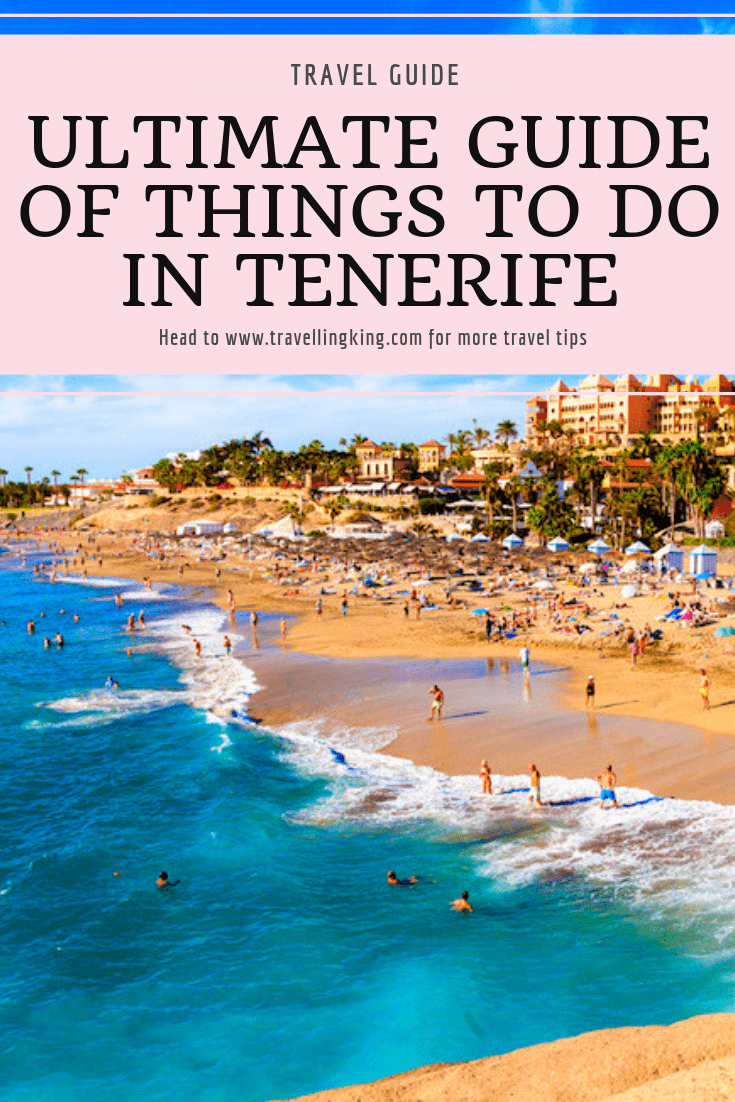 Ultimate Guide of Things to do in Tenerife