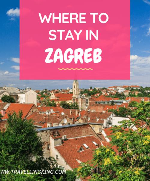 Where to Stay in Zagreb, Croatia