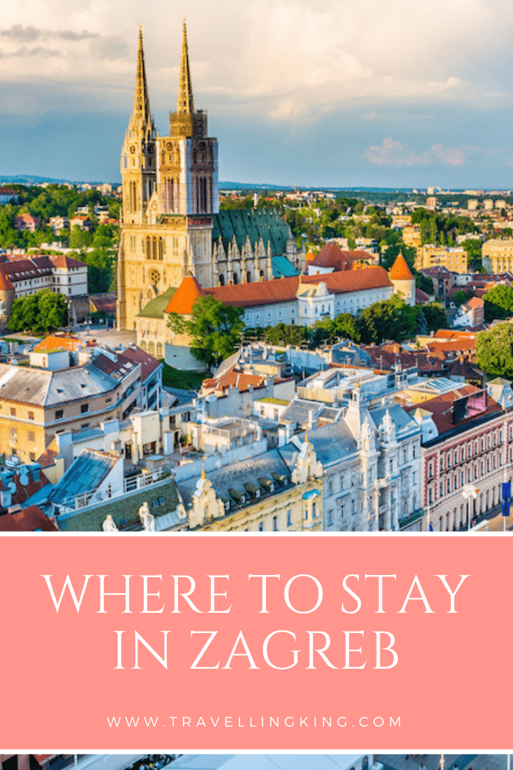 Where to Stay in Zagreb, Croatia