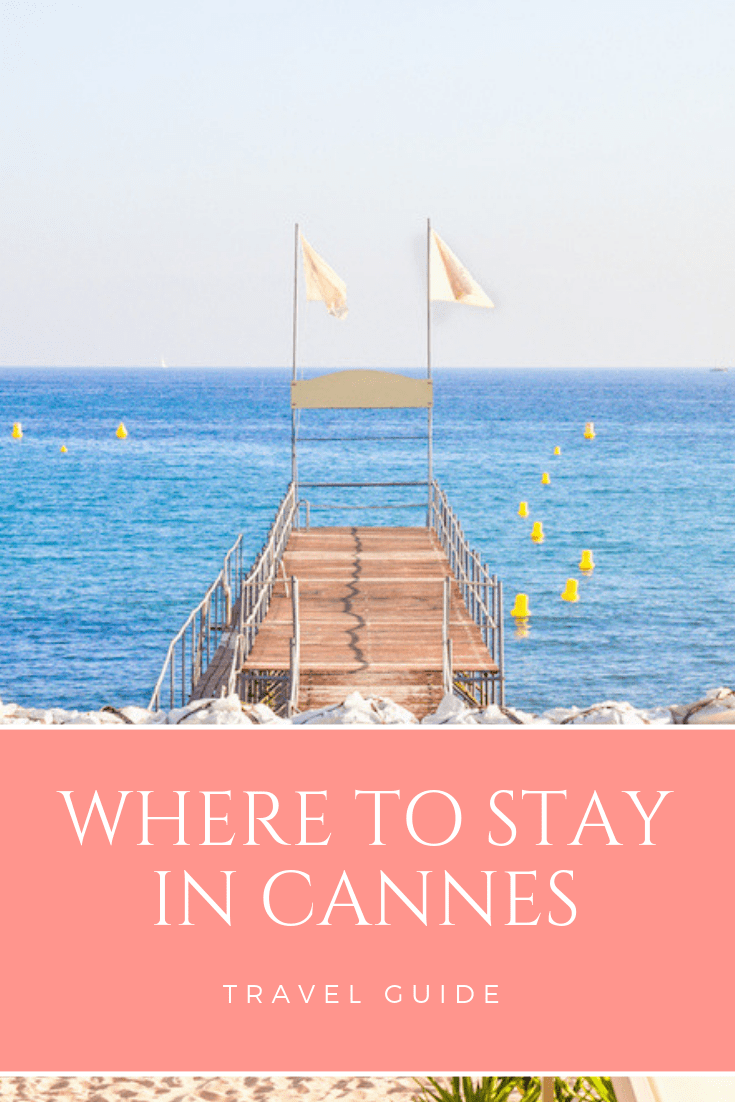 Where to stay in Cannes