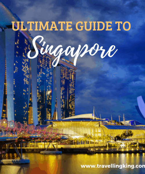 Ultimate Guide to Singapore