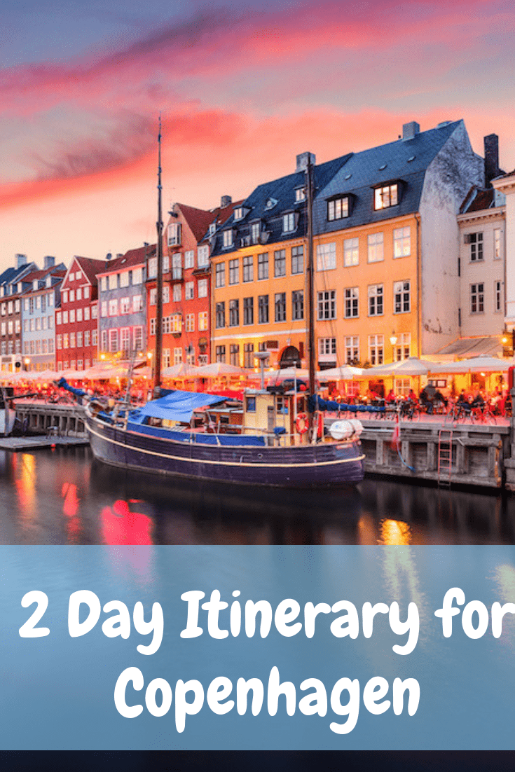 48 hours in Copenhagen - 2 Day Itinerary