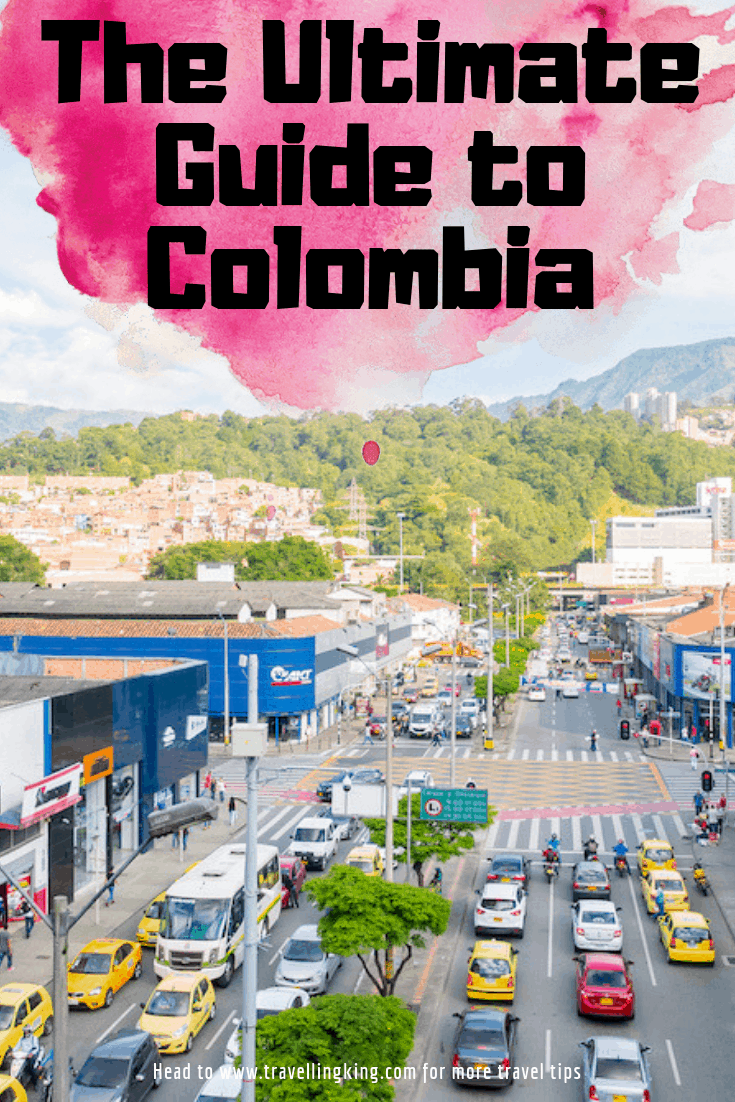 The Ultimate Guide to Colombia