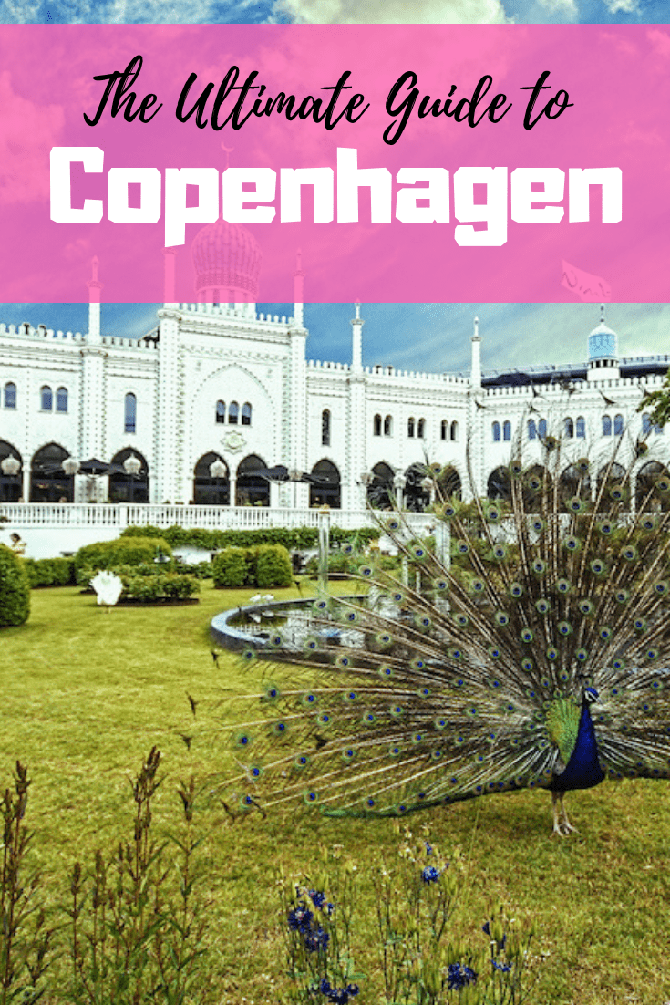 The Ultimate Guide to Copenhagen