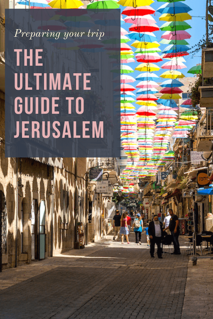 The Ultimate Guide to Jerusalem