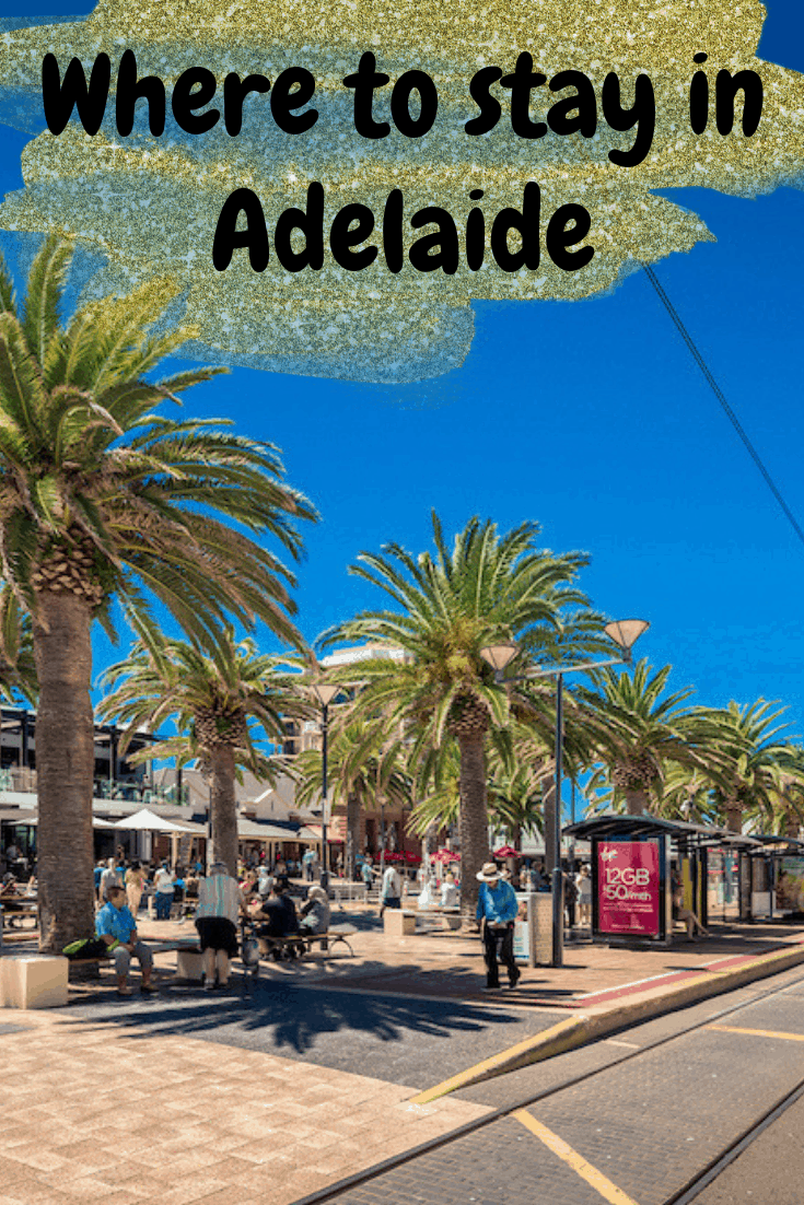 Where to stay in Adelaide
