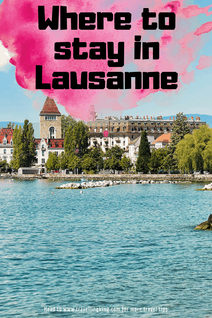 Where to stay in Lausanne