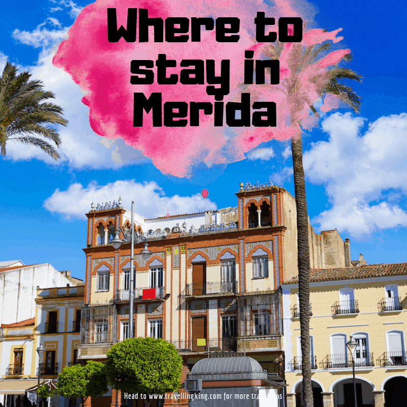 Where to stay in Merida