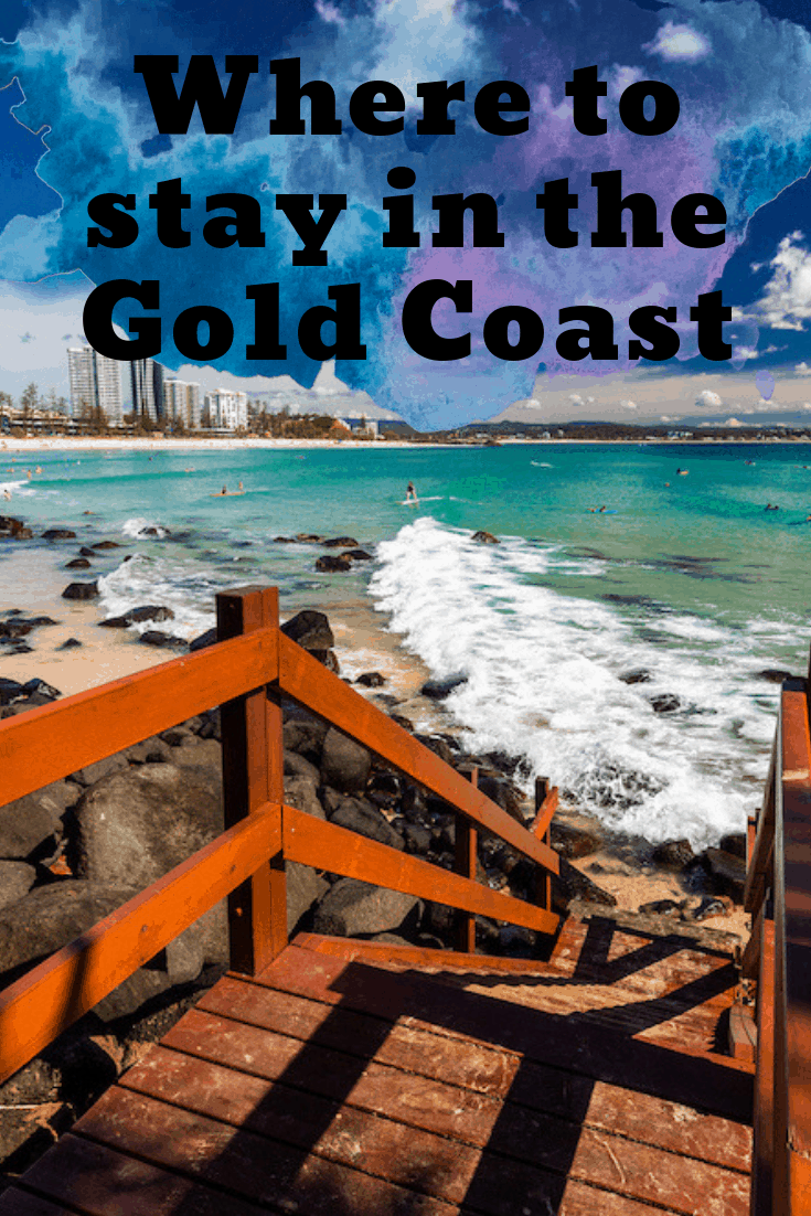 Where to stay in the Gold Coast