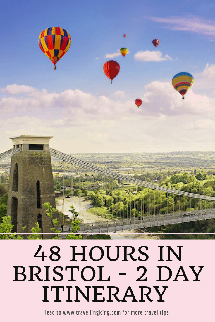 48 Hours in Bristol - 2 Day Itinerary