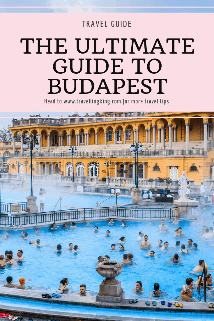 The Ultimate Guide to Budapest